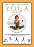 programa de iniciacion al yoga + dvd yolanda pettinato 9788479026059