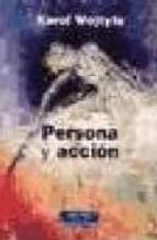 persona y accion karol wojtyla 9788479148959