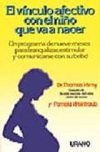 vinculo afectivo con el niño que va a nacer-thomas r. verny-pamela weintraub-9788479530259