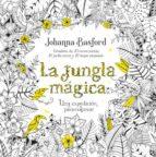 la jungla magica: una expedicion para colorear-johanna basford-9788479539559