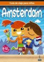 guia de viajes para niños amsterdam 2012 (8-12 años)-9788480239059
