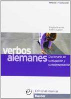 verbos alemanes: diccionario de conjugacion y complementacion. di ccionario de mas de 5000 verbos-andreu castell vicente-brigitte braucek-9788481410259