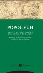 popol vuh: relato maya sobre el origen del mundo miguel rivera dorado 9788481649659