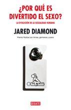 ¿por qué es divertido el sexo? jared diamond 9788483066959