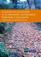 la practica de la evaluacion en la intervencion socioeducativa-santiago castillo arredondo-9788483227459