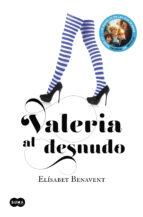 valeria al desnudo (serie valeria 4)-elisabet benavent-9788483655559
