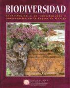 biodiversidad: contribucion a su conocimiento y conservacion en l a region de murcia-9788483711859