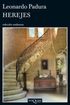 herejes (ebook)-leonardo padura-9788483837559