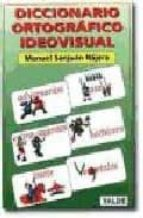 diccionario ortografico ideovisual manuel sanjuan najera 9788487705359