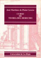 El libro de Curso de teoria del derecho (2ª ed.) autor JOSE MARTINEZ DE PISON CAVERO PDF!