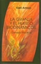 la granja y el huerto biodinamicos. tierra y pan-kjell arman-9788489197459
