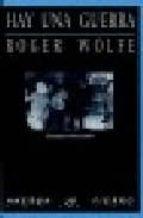 hay una guerra-roger wolfe-9788489858459