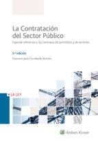 la contratación del sector público 5ª ed. francisco j. escrihuela morales 9788490206959