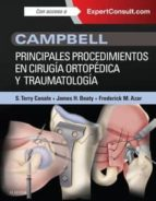 campbell. principales procedimientos en cirugía ortopédica y traumatología + expertconsult-9788490229859