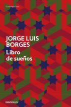 libro de sueños jorge luis borges 9788490321959
