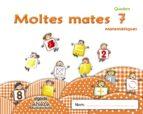 MOLTES MATES 7 EDUCACIÓN INFANTIL 3-5 AÑOS 5 AÑOS CATALUNYA / ILLES BALEARS