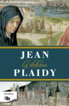 la italiana (trilogia los médici ii) jean plaidy 9788490703359