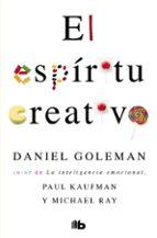 el espiritu creativo-daniel goleman-paul kaufman-9788490706459