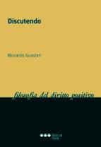 discutendo-riccardo guastini-9788491232759