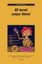 el tarot: ¡vaya timo!-javier cavanilles-9788492422159