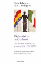 diplomáticos de cárdenas (ebook)-isidro fabela-9788492755059