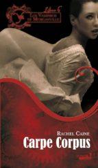 carpe corpus (los vampiros de morganville nº 6)-rachel caine-9788492929559