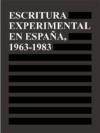 escritura experimental en españa, 1963-1983-9788494196959