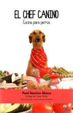 el chef canino pomi ramirez alonso 9788494459559