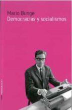 democracias y socialismos mario bunge 9788494674259