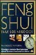 feng shui para los negocios: como lograr un entorno laboral estim ulante aplicando las tecnicas de esta sabiduria milenaria-nancilee wydra-9788495456359
