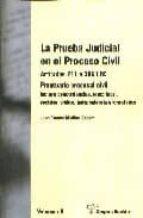 la prueba judicial en el proceso civil: articulos 281 a 386 lec. prontuario procesal civil (2 vols.) juan ramon medina cepero 9788495545459