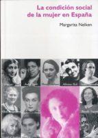 la condicion social de la mujer en españa margarita nelken 9788496004559