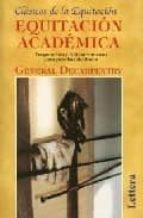 equitacion academica: preparacion y adiestramiento para pruebas d e doma general decarpentry 9788496060159