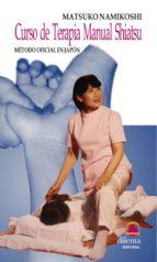 curso de terapia manual shiatsu: metodo oficial en japon (incluye dvd)-matsuko namikoshi-9788496079359