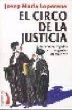 el circo de la justicia josep maria loperena 9788496495159