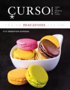 curso de cocina: macarons sebastien serveau 9788496669659