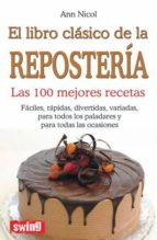 el libro clasico de la reposteria ann nicol 9788496746459