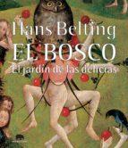 el bosco: el jardin de las delicias-hans belting-9788496775459