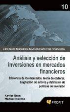 analisis y seleccion de inversiones en mercados financieros manuel moreno 9788496998759