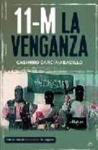 11 m: la venganza casimiro garcia abadillo 9788497342759
