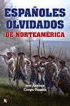 españoles olvidados de norteamerica jose antonio crespo frances 9788497391559