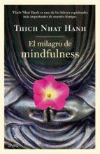 el milagro de mindfulness-thich nhat hanh-9788497547659