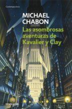 asombrosas aventuras de kavalier y clay michael chabon 9788497598859