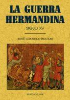 la guerra hirmandina (ed. facs.)-jose couselo bouzas-9788497610759