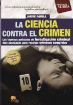 la ciencia contra el crimen-nuria janire ramila-9788497638159