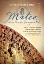 mateo, el maestro de compostela (ebook)-antonio costa gomez-9788497639859