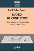 mapeo de conflictos: tecnica para la exploracion de los conflictos raul calvo soler 9788497849159