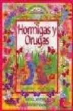 El libro de Hormigas y orugas (insectos laboriosos) autor GINA PHILLIPS PDF!