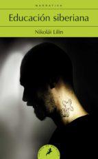 educacion siberiana-nikolái lilin-9788498386059