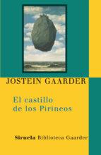 el castillo de los pirineos-jostein gaarder-9788498413359